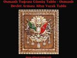 Osmanlı Tuğrası Gümüş Tablo - Osmanlı Devlet Arması Altın Varak