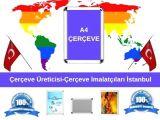 Çerçeve Üreticisi-Çerçeve İmalatçıları İstanbul