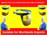 Medical Visor Face Shield South Africa-Mass Production