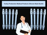 Turkey Production Medical Products Silicone Mask Buckle